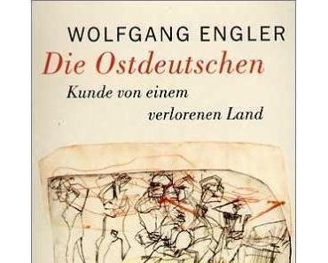 Wolfgang Engler – Die Ostdeutschen