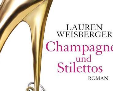 Rezension | Champagner und Stilettos