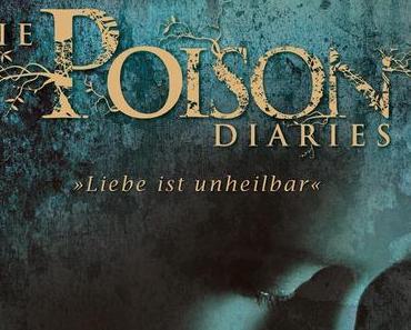 Rezension - Die Poison Diaries. Liebe ist unheilbar von Maryrose Wood