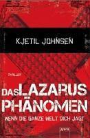 ✰ Kjetil Johnsen – Das Lazarusphänomen