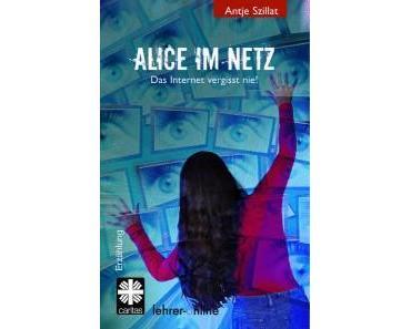 [Rezension] Alice im Netz – Das Internet vergisst nie