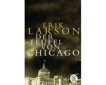 Erik Larson- Der Teufel von Chicago