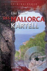 Rezension: Das Mallorca Kartell von Elke Becker