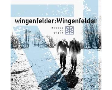 """wingenfelder:Wingenfelder auf """"Besser zu zweit""""-Tour"""