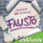-Rezension- Fausto von Oliver Dierssen (Hörbuch)