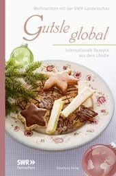 Gutsle global – Mein zweites Rezept in einem Buch