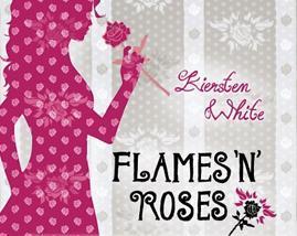 °.: Leseeindruck - White: Flames 'n' Roses :.°