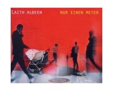 """Laith Al-Deen mit neuer Single """"Nur einen Meter"""""""