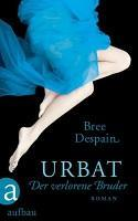 [Rezi] Bree Despain – Urbat II: Der verlorene Bruder