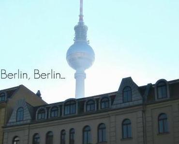 Berlin, Berlin…