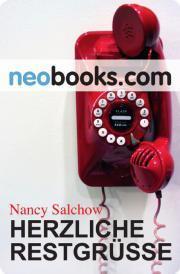 {Rezension} Herzliche Restgrüße von Nancy Salchow