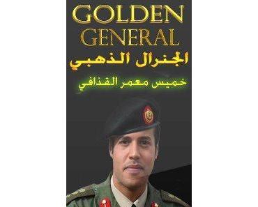 General Khamis Al-Quadhafi lebt und kämpft weiter