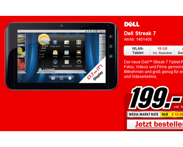 Dell Streak 7: 7 Zoll Honeycomb-Tablet für 199 Euro bei Media Markt