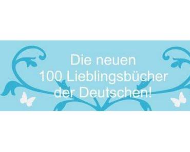 Die neuen 100 Lieblingsbücher der Deutschen