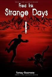 "Rezension zu ""Strange Days I"" von Fred Ink"