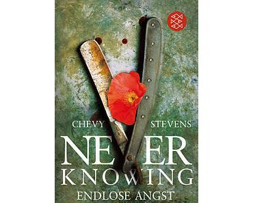 Chevy Stevens - Never Knowing Endlose Angst