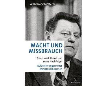 Macht und Missbrauch – Mutig, mutig Herr Schlötterer!