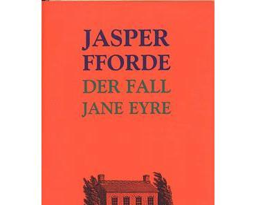 Jasper Fforde: Der Fall Jane Eyre