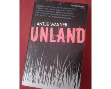 [Rezension] Unland - Antje Wagner