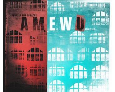 Amewu - Fenster zur Sprache [EP] = Die langersehnte Synapsenfütterung!