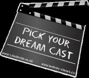 Pick your Dream Cast – Die Insel der besonderen Kinder