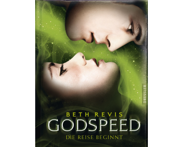 [Rezension]  Beth Revis – Godspeed; die Reise beginnt