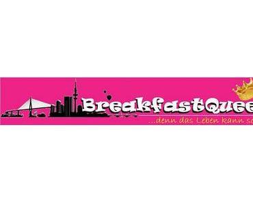 [Produkttest] BreakfastQueen.de