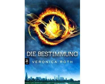 [Rezension]  Veronica Roth – Die Bestimmung