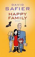Rezension: Happy Family von David Safier