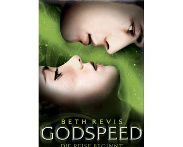 Gelesen: Godspeed - Die Reise beginnt von Beth Revis