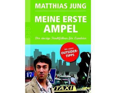 Gelesen: Meine erste Ampel von Matthias Jung