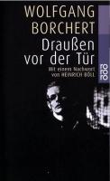 Inhaltsangabe: Draussen vor der Tür von Wolfgang Borchert