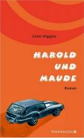 Inhaltsangabe: Harold und Maude von Colin Higgins