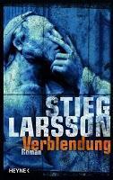 Inhaltsangabe: Verblendung von Stieg Larsson