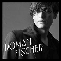 Plattenkritik: Roman Fischer