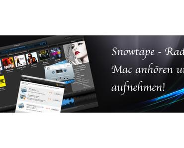 Snowtape – Radio am Mac anhören und aufnehmen