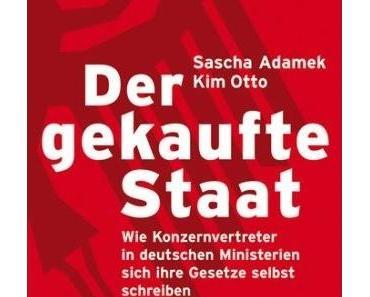 Adamek + Otto – Der gekaufte Staat