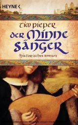 """""""Der Minnesänger"""" - Tim Pieper"""