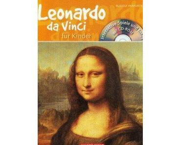 Buchbesprechung: Leonardo da Vinci für Kinder von 6 bis 12