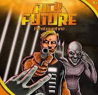 Rezension: Rick Future 16 - Piratenehre (Sven Matthias & Erdenstern)