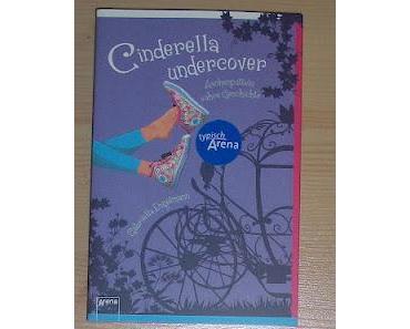 "[REZENSION] ""Cinderella Undercover"""