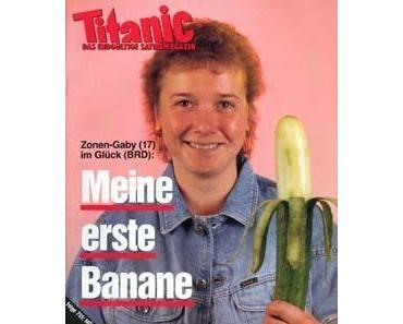 'Zonen-Gabys erste Banane' oder wie man sich noch heute lächerlich macht