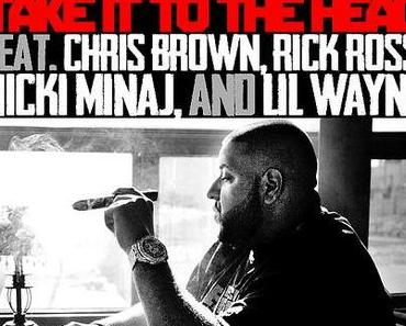 "DJ Khaled feat. Chris Brown, Rick Ross, Nicki Minaj & Lil Wayne – ""Take It To The Head"""