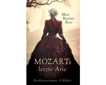 Mozarts letzte Arie – eine seichte und unterhaltsame Lektüre