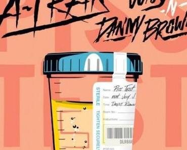"A-Trak – ""Piss Test"" feat. Juicy J & Danny Brown [Audio]"