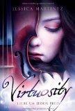 REZENSION // Virtuosity. Liebe um jeden Preis - Jessica Martinez