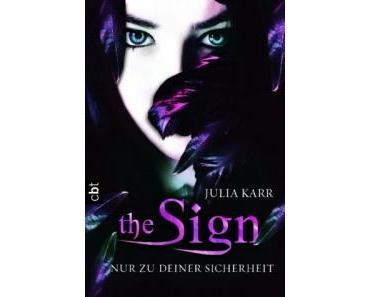 Rezension: The Sign – Nur zu deiner Sicherheit von Julia Karr