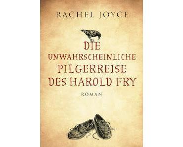 [Aktion - Wanderbuch] Die unwahrscheinliche Pilgerreise des Harold Fry von Rachel Joyce