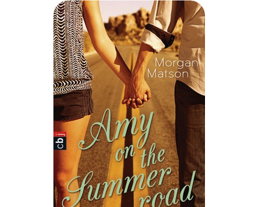 Rezension: Amy on the summer road von Morgan Matson