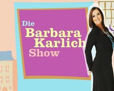 TV: Also, mir gefällt sie, die Barbara - Karlich -Show!